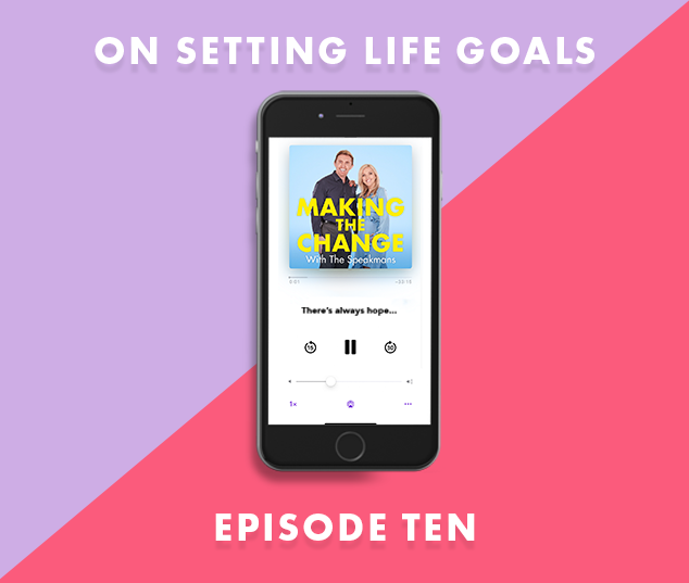 The Speakmans Making The Change Podcast Series 1 Episode 10