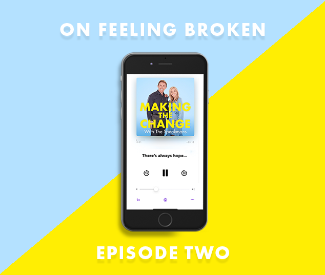The Speakmans Making The Change Podcast Series 1 Episode 2