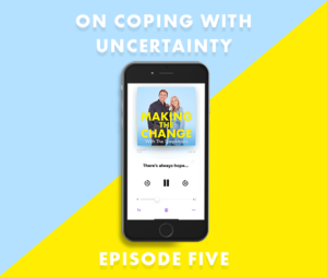 The Speakmans Making The Change Podcast Series 1 Episode 5