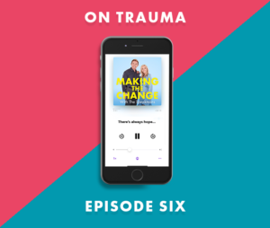 The Speakmans Making The Change Podcast Series 1 Episode 6