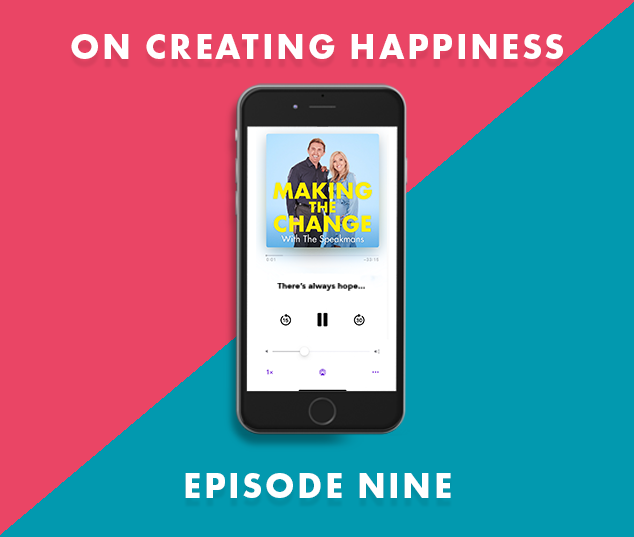 The Speakmans Making The Change Podcast Series 1 Episode 9