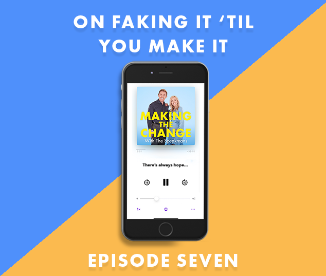 The Speakmans Making The Change Podcast Series 2 Episode 7