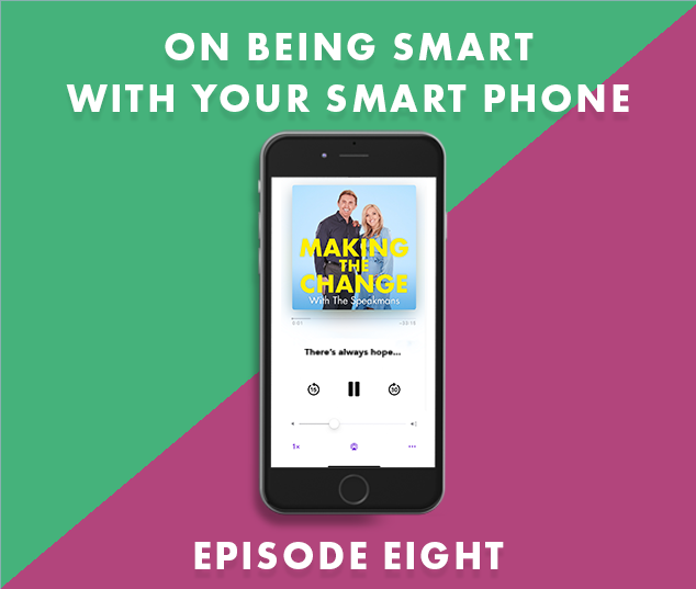 The Speakmans Making The Change Podcast Series 2 Episode 8