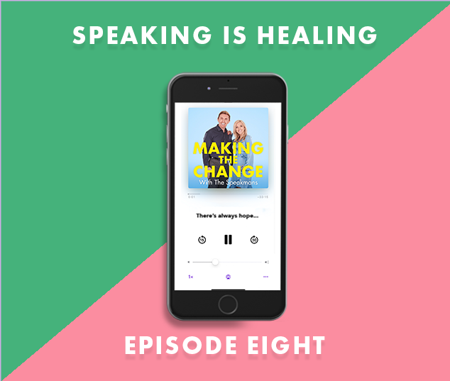 The Speakmans Making The Change Podcast Series 3 Episode 8